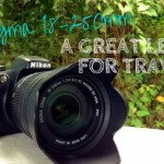 Sigma 18-250mm: A Great All Around Travel Lens