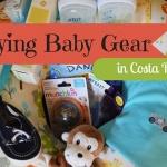 Where to Buy Baby Stuff in Costa Rica