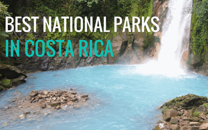Best National Parks in Costa Rica