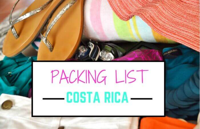 Packing for Costa Rica: The Essentials - Two Weeks in Costa Rica